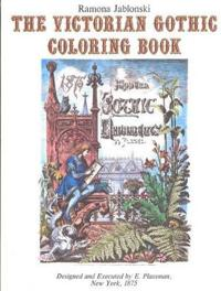 The Victorian Gothic Coloring Book