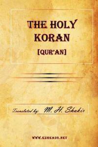 The Holy Koran [Qur'an]
