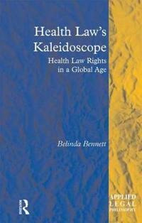 Health Law's Kaleidoscope