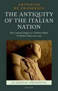 The Antiquity of the Italian Nation