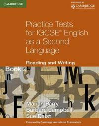 Practice Tests for IGSCE English As a Second Language Book 2