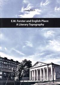 E.M. Forster and English Place