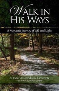 Walk in His Ways