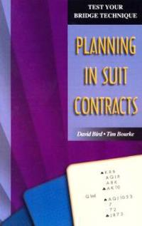 Planning in Suit Contracts