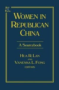Women in Republican China: A Sourcebook