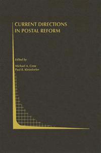 Current Directions in Postal Reform