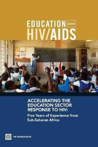 Accelerating the Education Sector Response to HIV