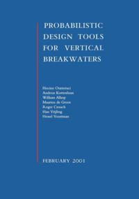 Probablistic Design Tools for Vertical Breakwaters