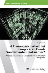 Ist Planungssicherheit Bei Temporaren Event-Sonderbauten Realisierbar?