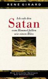 Girard, R: Ich sah d. Satan