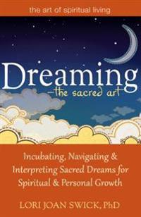 Dreaming - the Sacred Art