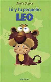 Tu y Tu Pequeno Leo = You and Your Little Leo