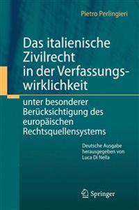 Das Italienische Zivilrecht in Der Verfassungswirklichkeit
