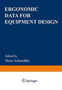 Ergonomic Data for Equipment Design