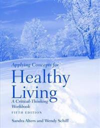 Applying Concepts for Healthy Living