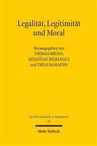 Legalitat, Legitimitat Und Moral