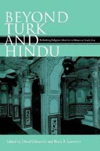 Beyond Turk and Hindu
