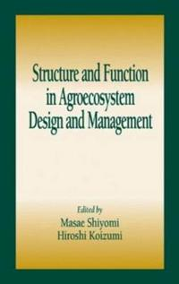 Structure and Function in Agroecosystem