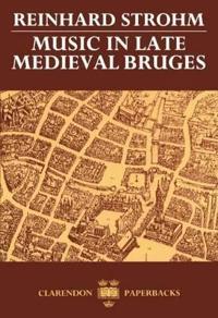 Music in Late Medieval Bruges