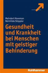 Gesundheit Und Krankheit Bei Menschen Mit Geistiger Behinderung: Uberlieferung Und Funktionen Von Heiligtumstraditionen Im Antiken Judentum