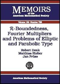 R-Boundedness, Fourier Multipliers, and Problems of Elliptic and Parabolic Type