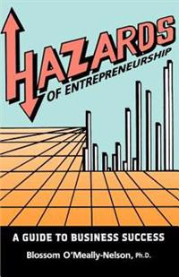Hazards of Entrepreneurship: A Guide to Business Success