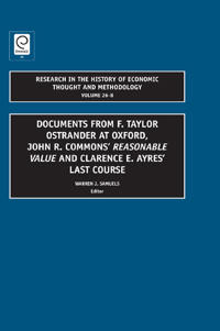 Documents from F. Taylor Ostrander at Oxford, John R. Commons' Reasonable Value and Clarence E. Ayres Last Course
