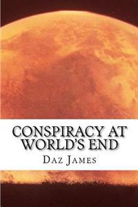 Conspiracy at World's End