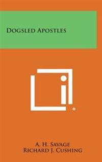 Dogsled Apostles