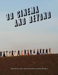 3D Cinema and Beyond