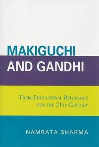 Makiguchi and Gandhi