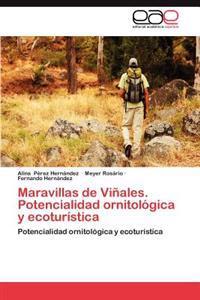 Maravillas de Vinales. Potencialidad Ornitologica y Ecoturistica