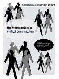 The Professionalization of Political Communication