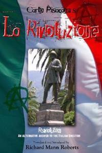 Carlo Pisacane's La Rivoluzione