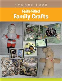 Faith-Filled Family Crafts