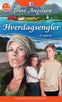 Et nytt liv - Trine Angelsen   Inprintwriters.org