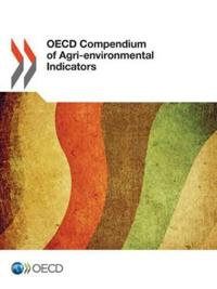 OECD Compendium of Agri-Environmental Indicators