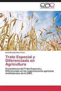 Trato Especial y Diferenciado En Agricultura