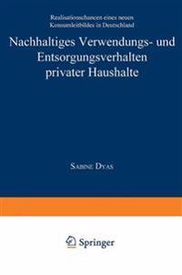 Nachhaltiges Verwendungs- und Entsorgungsverhalten Privater Haushalte