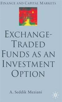 Exchange-Traded Funds As An Investment Option