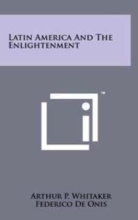 Latin America and the Enlightenment