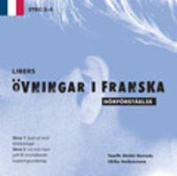 Libers övningar i franska: Hörförståelse Steg 3-5