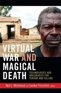 Virtual War and Magical Death