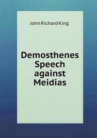 Demosthenes Speech Against Meidias