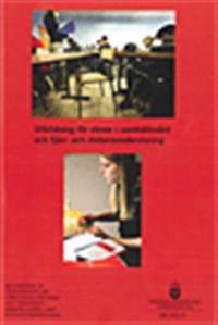 Utbildning för elever i samhällsvård och fjärr- och distansundervisning. SOU 2012:76 : Betänkande från Utredningen om utbildning för barn och ungdomar i samhällsvård samt distansundervisning