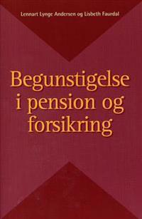Begunstigelse i pension og forsikring
