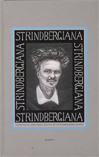 Strindbergiana - Tjugotredje samlingen utgiven av Strindbergssällskapet. Den europeiske berättaren