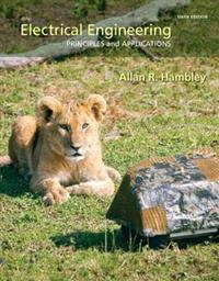 Electrical Engineering: Principles & Applications Plus Masteringengineering with Pearson Etext -- Access Card Package