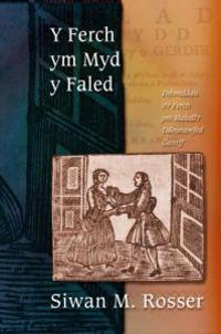 Y Ferch ym Myd y Faled