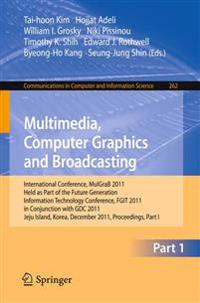 Multimedia, Computer Graphics and Broadcasting, Part I